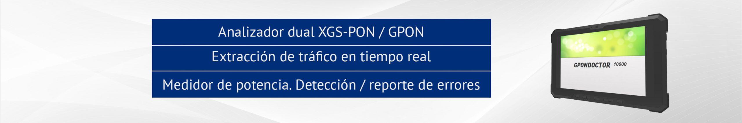 Analizador XGS-PON GPON Doctor 10000